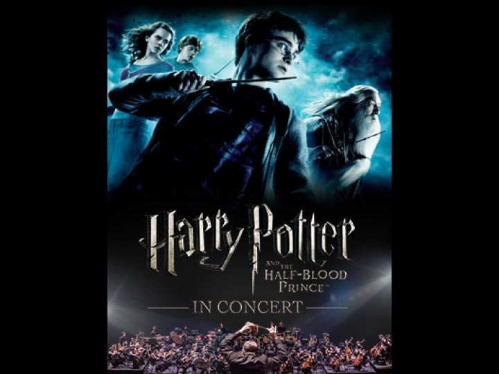 More Info for Harry Potter and the Half-Blood Prince™ in Concert