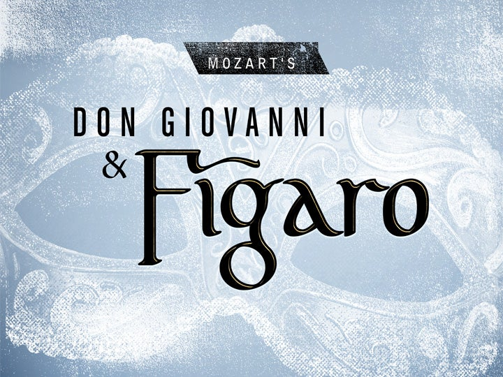 More Info for Mozart's Don Giovanni & Figaro