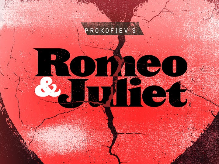 More Info for Prokofiev's Romeo and Juliet