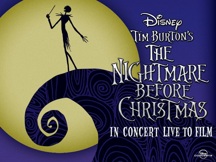 More Info for <i>Tim Burton's The Nightmare Before Christmas</i> in Concert Live to Film